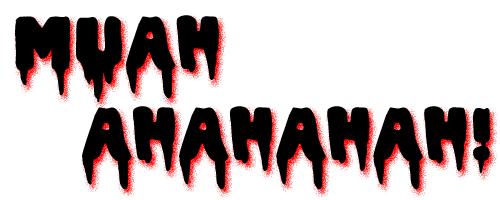 MUAHAHAHA